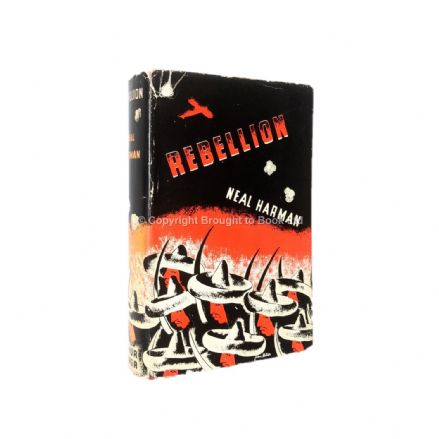Rebellion by Neal Harman First Edition Arthur Barker 1937